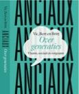 Anciaux - Over generaties